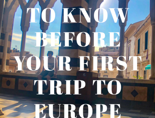 11 things to know before your first trip to Europe